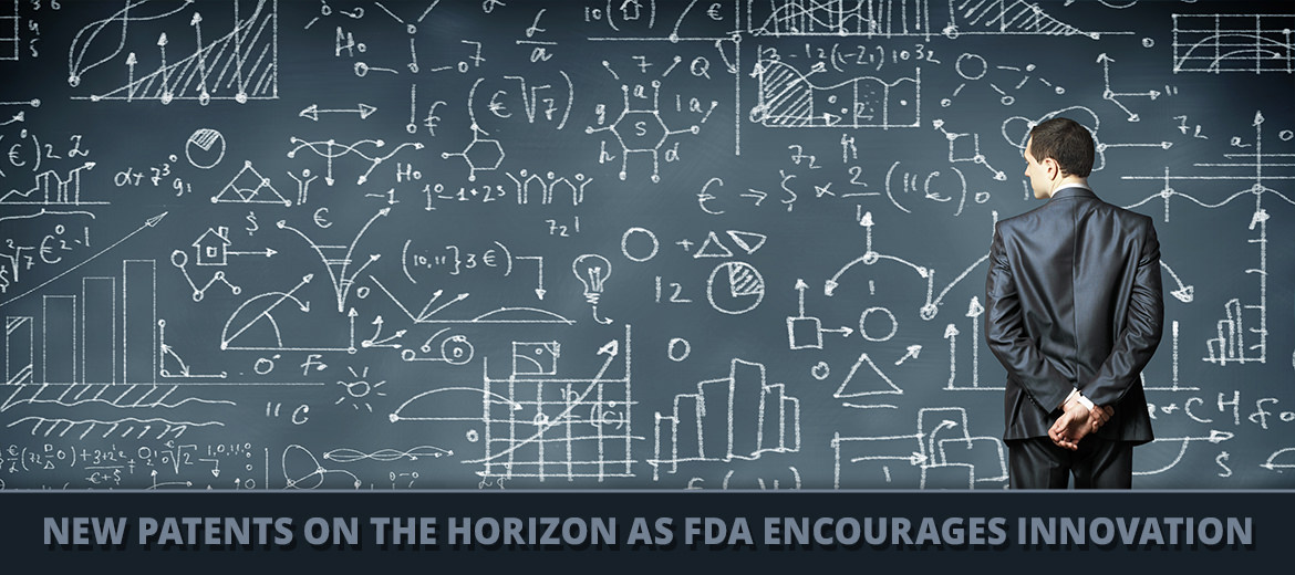 New Patents on the Horizon as FDA Encourages Innovation